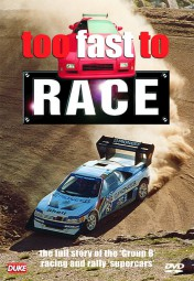 too fast to race #2# The full Story of Group B Racing and Rally Supercars