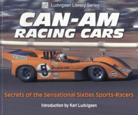 Can-Am Racing Cars #2# Secrets of the Sensational Sixties Sports-Racers