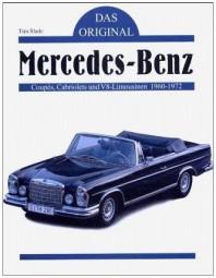 Mercedes-Benz · Das Original #2# Coupés, Cabriolets und V8-Limousinen 1960-1972 (W 108/109/111/112)