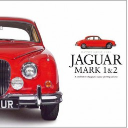 Jaguar Mark 1 & 2 #2# A celebration of Jaguar's sporting saloons