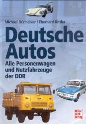 Deutsche Autos #2# Alle Personenwagen und Nutzfahrzeuge der DDR