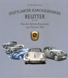 Stuttgarter Karosseriewerk Reutter #2# Von der Reform-Karosserie zum Porsche 356