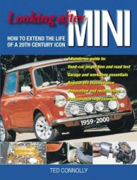 Looking after Mini #2# How to Extend the Life of a 20th Century Icon
