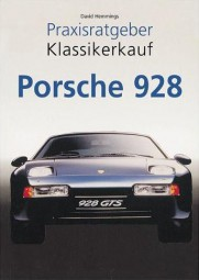 Porsche 928 #2# Praxisratgeber Klassikerkauf