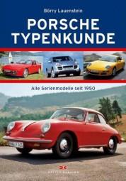 Porsche · Typenkunde #2# Alle Serienmodelle seit 1950