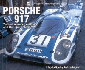 Porsche 917 #2# Zuffenhausen's Le Mans and Can-Am Champion