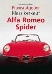 Alfa Romeo Spider #2# Praxisratgeber Klassikerkauf