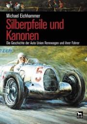 Silberpfeile und Kanonen #2# Die Geschichte der Auto Union Rennwagen und ihrer Fahrer