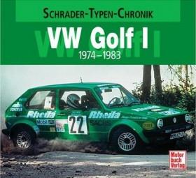 VW Golf I · 1974-1983 #2# Schrader-Typen-Chronik