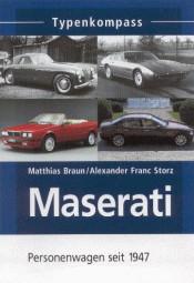 Maserati · Typenkompass #2# Personenwagen seit 1947