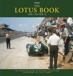 The Lotus Book · Type 1 to Type 72 #2# The essential guide to historic Lotus cars