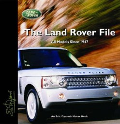 The Land Rover File #2# All models since 1947