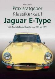 Jaguar E-Type (6-Zylinder) 1961-71 #2# Praxisratgeber Klassikerkauf