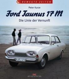 Ford Taunus 17M #2# Die Linie der Vernunft