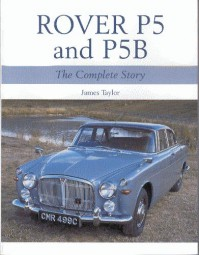 Rover P5 and P5B #2# The Complete Story