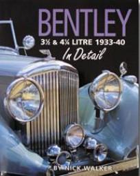 Bentley 3½ & 4½ Litre 1933-40 In Detail