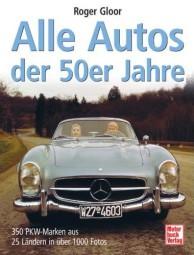 Alle Autos der 50er Jahre #2# 275 PKW-Marken aus 32 Ländern