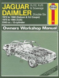 Jaguar XJ12 (incl. Daimler) & XJS #2# Haynes Owners Workshop Manual · Reparaturanleitung