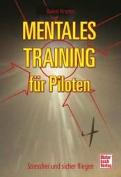 Mentales Training für Piloten #2# Stressfrei und sicher fliegen