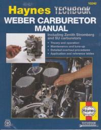 Weber Carburetor Manual including Zenith Stromberg & SU