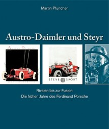 Austro Daimler & Steyr #2# Die frühen Jahre des Ferdinand Porsche