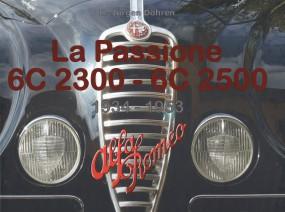 La Passione · Alfa Romeo 6C 2300 - 6C 2500 #2# 1934-1953
