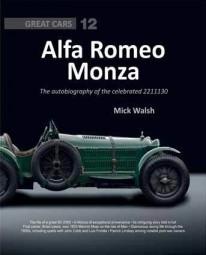 Alfa Romeo Monza 8C 2300 #2# The autobiography of the celebrated 2211130