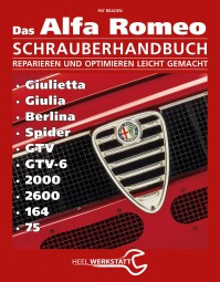 Alfa Romeo Schrauberhandbuch #2# Giulietta Giulia Berlina Spider GTV GTV-6 2000 2600 164 75