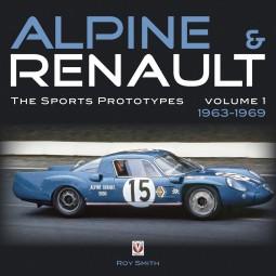 Alpine & Renault · The Sports Prototypes #2# Volume 1: 1963-1969