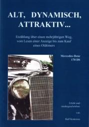 Alt, dynamisch, attraktiv ... #2# Der mehrjährige Weg zum Kauf eines Mercedes-Benz 170 DS