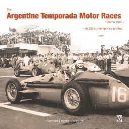 The Argentine Temporada Motor Races 1950 to 1960 #2# in 220 contemporary photos