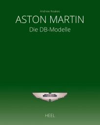 Aston Martin #2# Die DB-Modelle (deutsche Ausgabe)