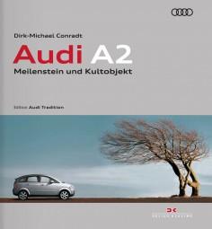 Audi A2 #2# Meilenstein und Kultobjekt