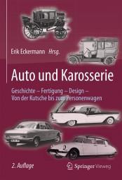 Auto und Karosserie #2# Geschichte · Fertigung · Design - Von der Kutsche bis zum Personenwagen