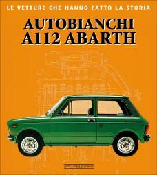 Autobianchi A112 Abarth #2# Le vetture che hanno fatto la storia