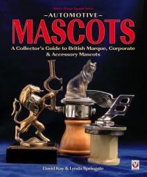 Automotive Mascots #2# A Collector's Guide to British Marque, Corporate & Accessory Mascots