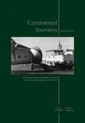 Continental Journeys #2# Definitive History of the Bentley R & S Type Continental Models 1952-1965