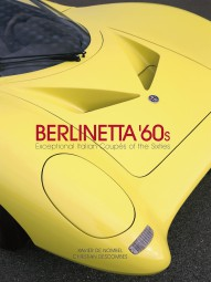 Berlinetta '60s #2# Exceptional Italian Coupés of the 1960s