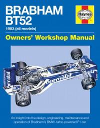Brabham BT52 · 1983 (all models) #2# Owners' Workshop Manual