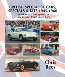 British Specialist Cars, Specials & Kits 1945-1960 #2# A-Z of Low-Volume British Sports Cars