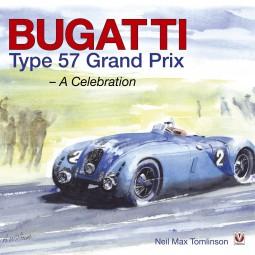 Bugatti Type 57 Grand Prix #2# A Celebration