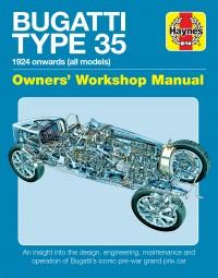 Bugatti Type 35 · 1924 onwards (all models) #2# Owners' Workshop Manual