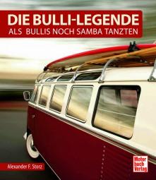 Die Bulli-Legende #2# Als Bullis noch Samba tanzten