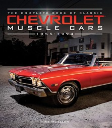 The Complete Book of Classic Chevrolet Muscle Cars #2# 1955-1974