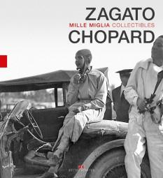 Chopard and Zagato #2# Mille Miglia Collectibles