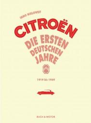Citroen #2# Die ersten deutschen Jahre · 1919 bis 1969