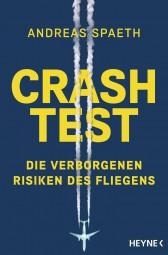 Crashtest #2# Die verborgenen Risiken des Fliegens