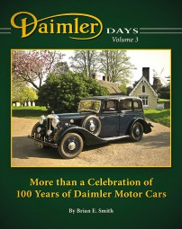Daimler Days · Volume 3 #2# More than a Celebration of 100 Years of Daimler Motor Cars