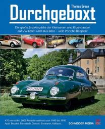 Durchgeboxt #2# Die große Enzyklopädie der Kleinserien und Eigenbauten auf VW-Käfer- und Bus-Basis