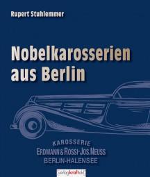 Erdmann & Rossi #2# Nobelkarosserien aus Berlin